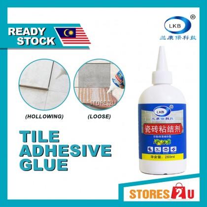 LKB Tile Loose Repair Adhesive Glue (260ml)  (Fall Off /Hollowing)Repair Glue 瓷砖粘结剂脱落修补胶